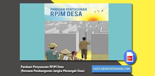 Panduan Penyusunan RPJM Desa (Rencana Pembangunan Jangka Menengah Desa)