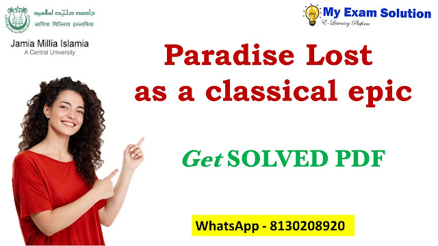 Paradise Lost ; Paradise Lost as a classical epic