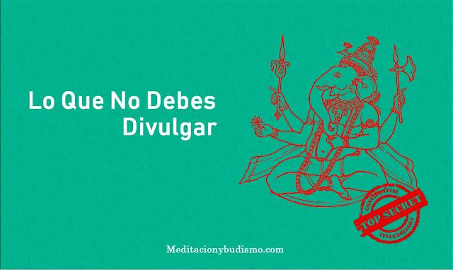 Lo que no debes divulgar según la filosofía Hindú