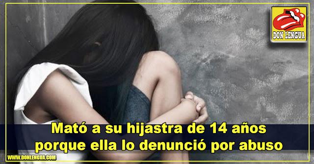 Mató a su hijastra de 14 años porque ella lo denunció por abuso