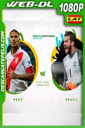 Perú vs Brasil Copa América 2019 WEBL-DL 1080p Latino