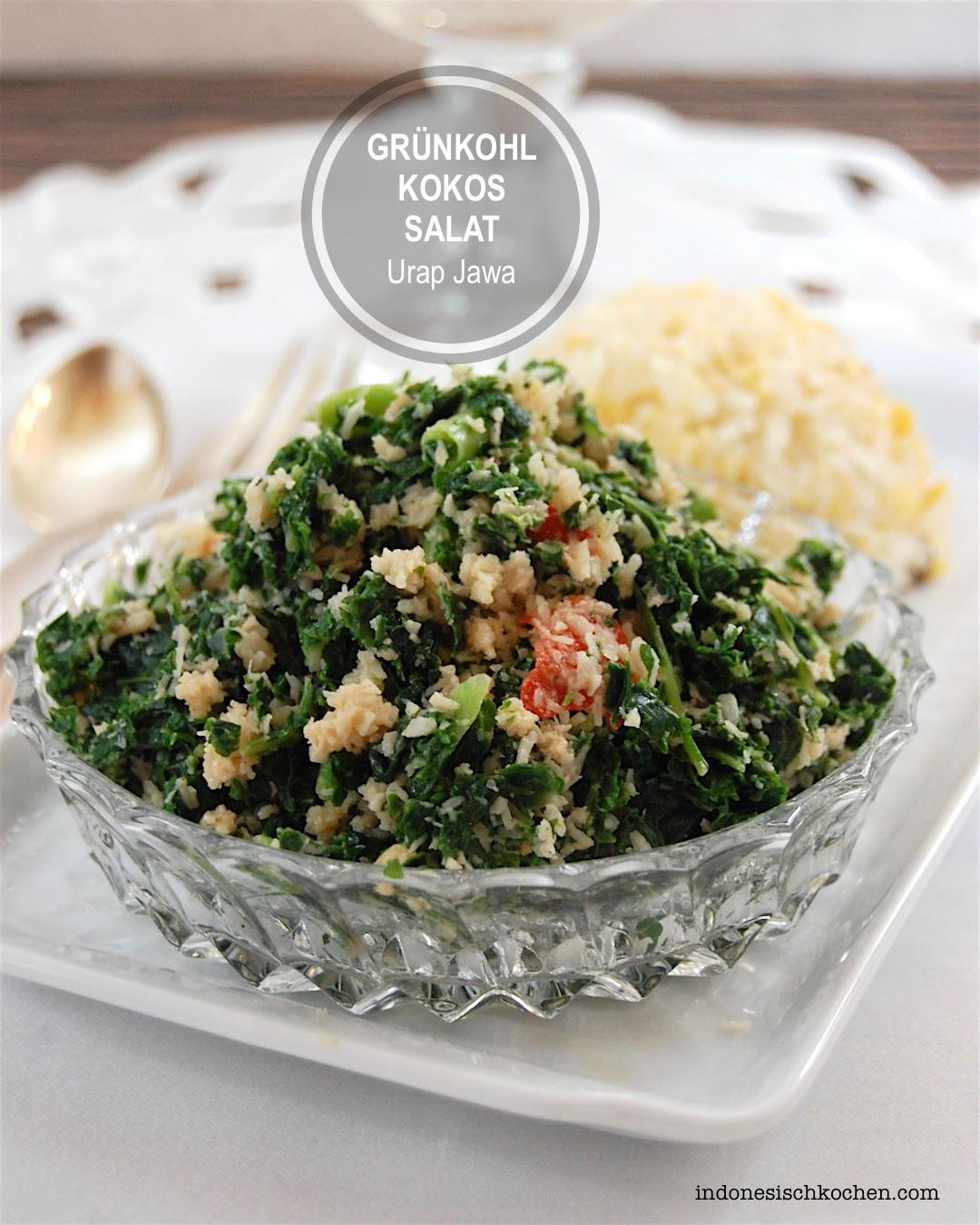 Grünkohl Kokos Salat mit Urap-urap Gewürz indonesisch kochen