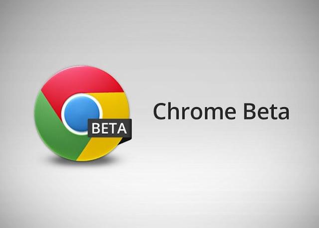 Update Fitur Baru Google Chrome (BETA)