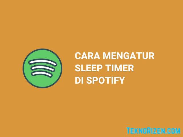 Cara Mengatur Sleep Timer di Spotify