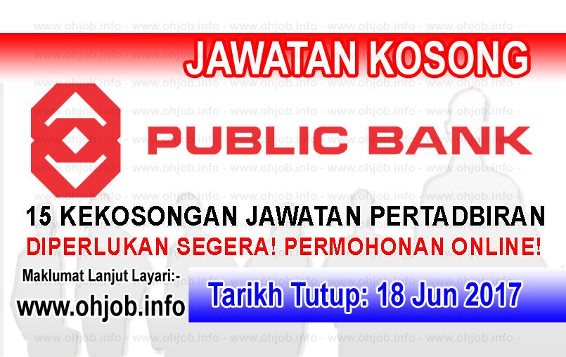 Jawatan Kerja Kosong Public Bank log www.ohjob.info jun 2017