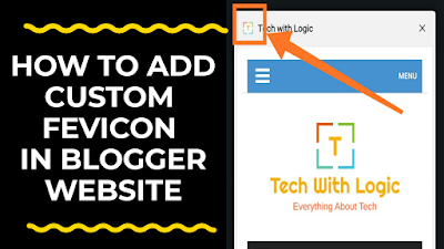 How to Add Custom Fevicon in Blogger or WordPress ?