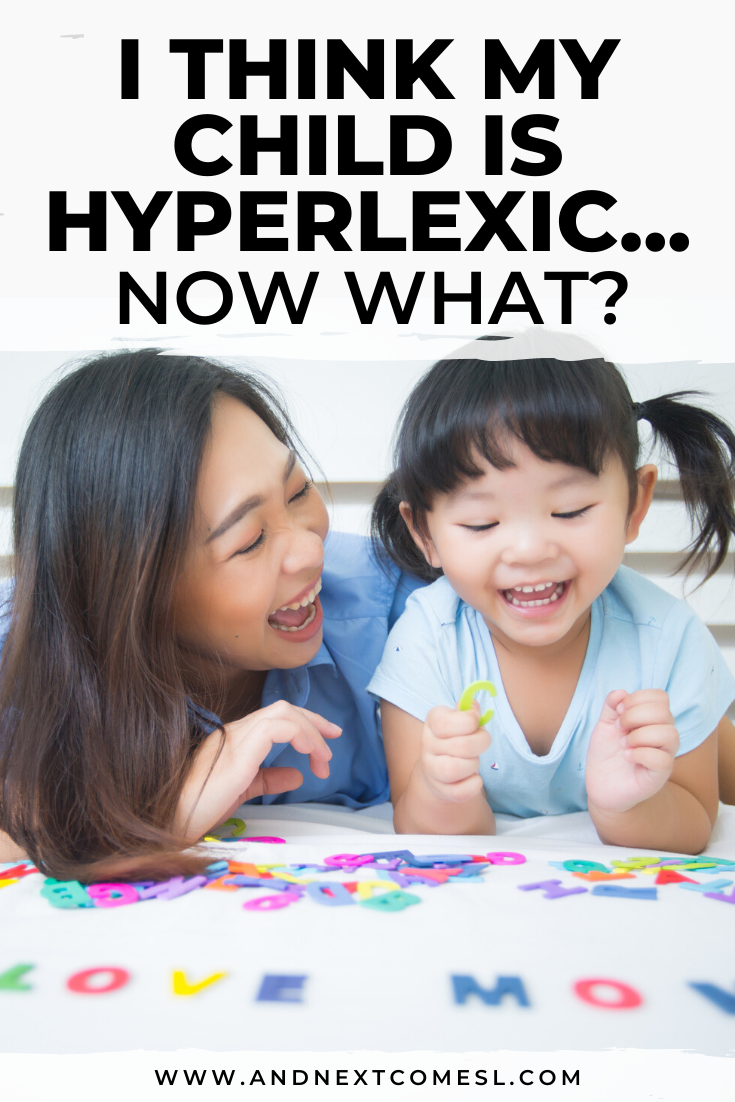 The next steps before or after a hyperlexia diagnosis - a guide to help parents understand how to help their hyperlexic child