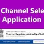 TRAI Channel Selector App and How to Choose Your Best Plan?