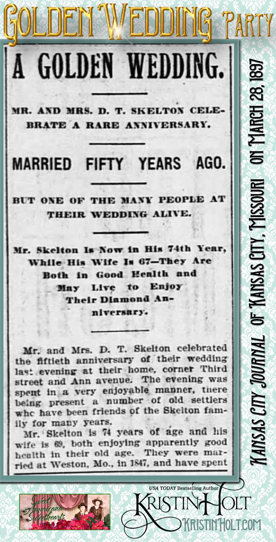 Kristin Holt | Victorian-American Wedding Anniversary Parites: Golden Wedding Party (Part 1 of 3). From Kansas City Journal of Kansas City, Missouri on March 28, 1897.
