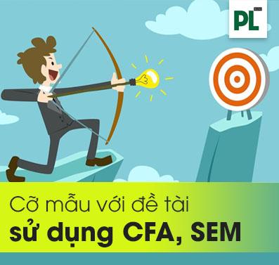 Vấn đề cỡ mẫu khi chọn đề tài phân tích CFA, SEM trên AMOS