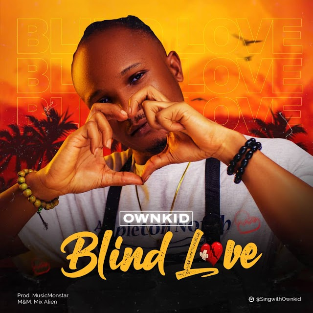OwnKID - Blind Love (Prod. By MusicMonStar)