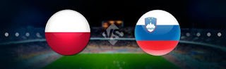 Словения – Польша смотреть онлайн бесплатно 6 сентября 2019 прямая трансляция в 21:45 МСК.