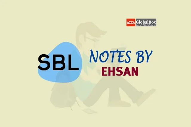 SBL - Notes by Mr. Ehsan