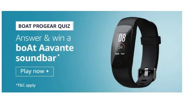 Amazon BOAT PROGEAR QUIZ – Answers & Win boAt Aavante soundbar