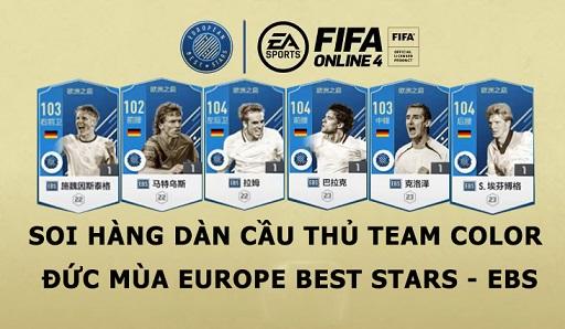 FIFA ONLINE 4   Soi hàng dàn cầu thủ Team Color Đức mùa Europe Best Stars - EBS FO4 Trung Quốc