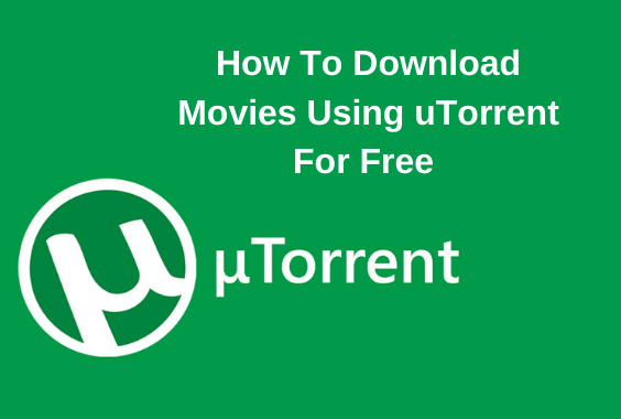 (How To) Download Movies From Utorrent