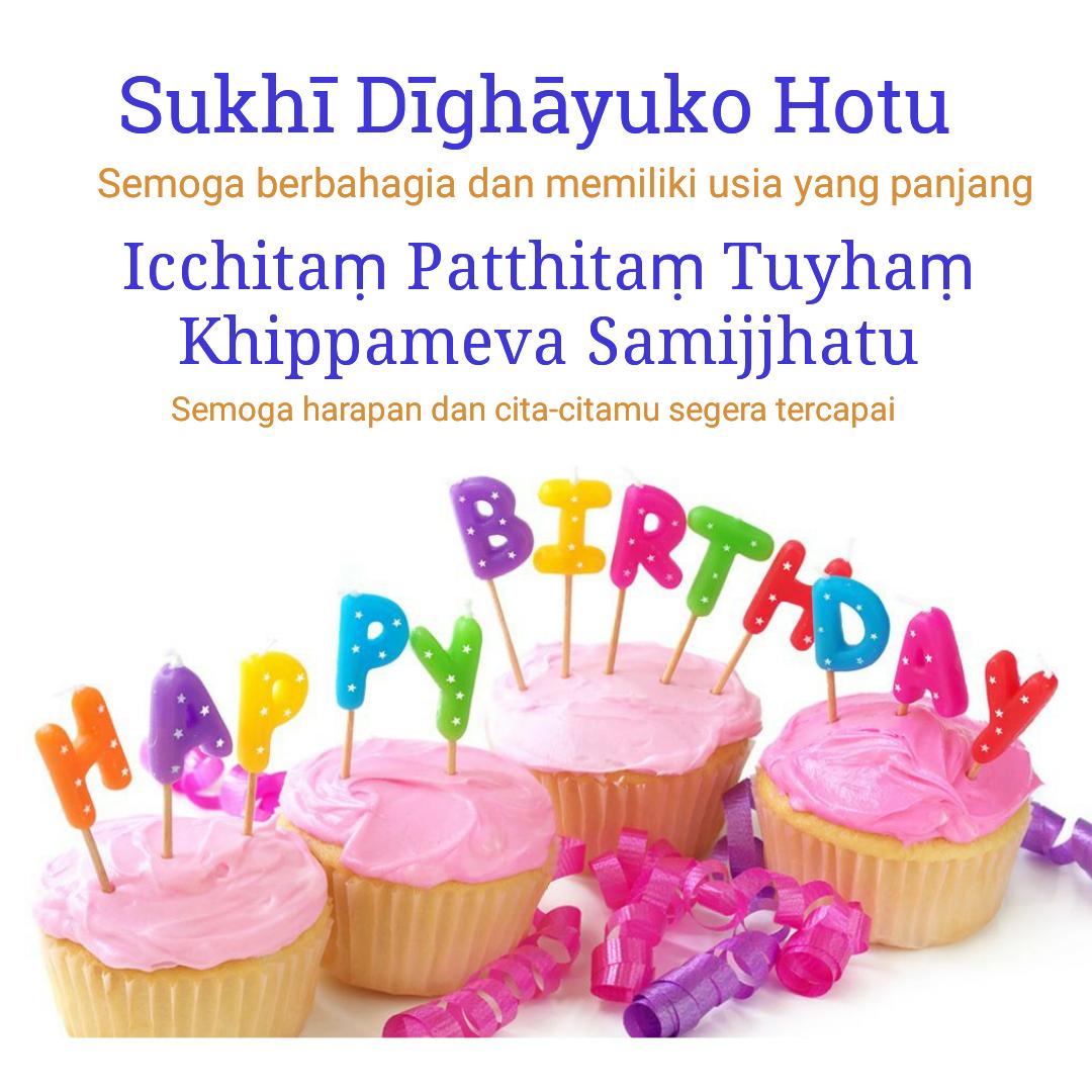 Mengucapkan Selamat Ulang Tahun Dalam Bahasa Pāli Samanaputta