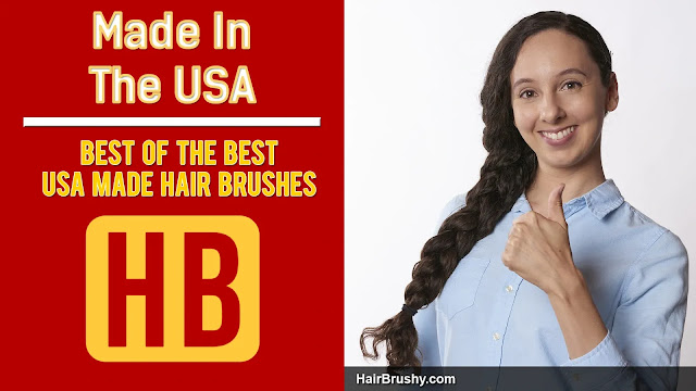 Hair Brushes And Combs Made in the USA