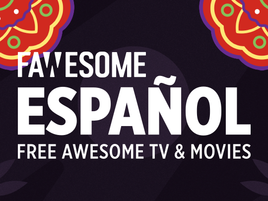 Fawesome Español   Canal Roku   Películas y Series