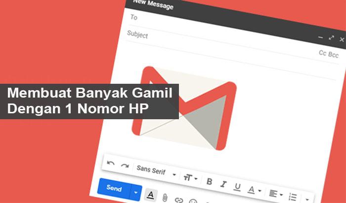 Cara Membuat Banyak Akun Gmail Tanpa Verifikasi Nomor Hp