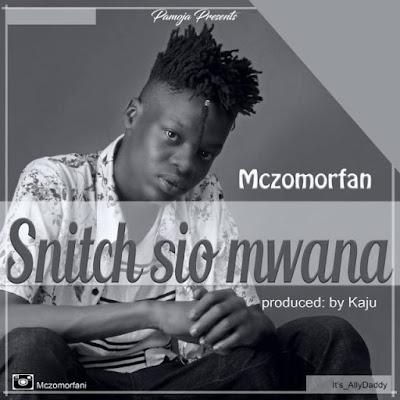 Mczo Morfan – Snitch Sio Mwana