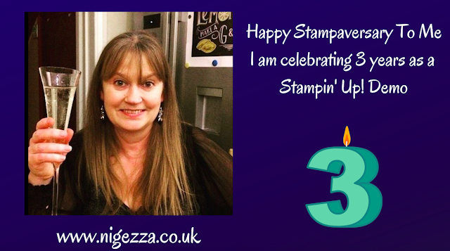 Nigezza Creates with Stampin' Up! for 3 years!