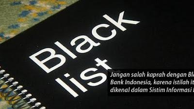 Lebih Jauh Tentang  Black List BI  Checking