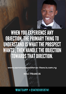 HOW TO HANDLE OBJECTIONS WITHOUT ACTING EMOTIONAL IN YOUR NETWORK MARKETING BUSINESS.