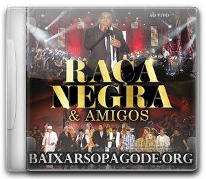 Raça Negra & Amigos (Áudio DVD 2012)