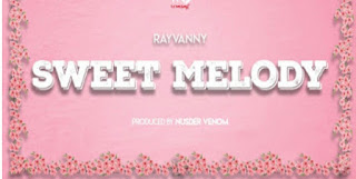 DOWNLOAD AUDIO | Rayvanny – Sweet Melody Mp3