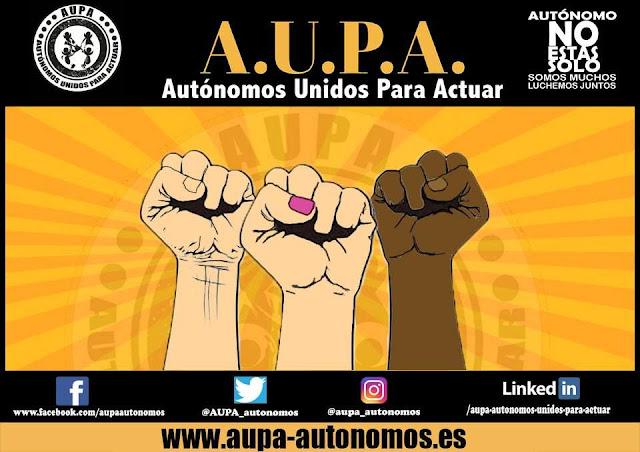 A.U.P.A. (Autónomos Unidos Para Actuar) llama a la movilización en Madrid