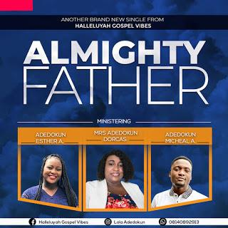 Halleluyah Gospel Vibes - Almighty Father