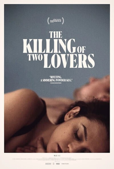 Film The Killing of Two Lovers Review & Sinopsis Movie (2021)
