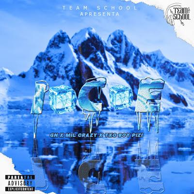 GN - Ice  (Feat Mil Crazy & Txó Boy-Pizi)
