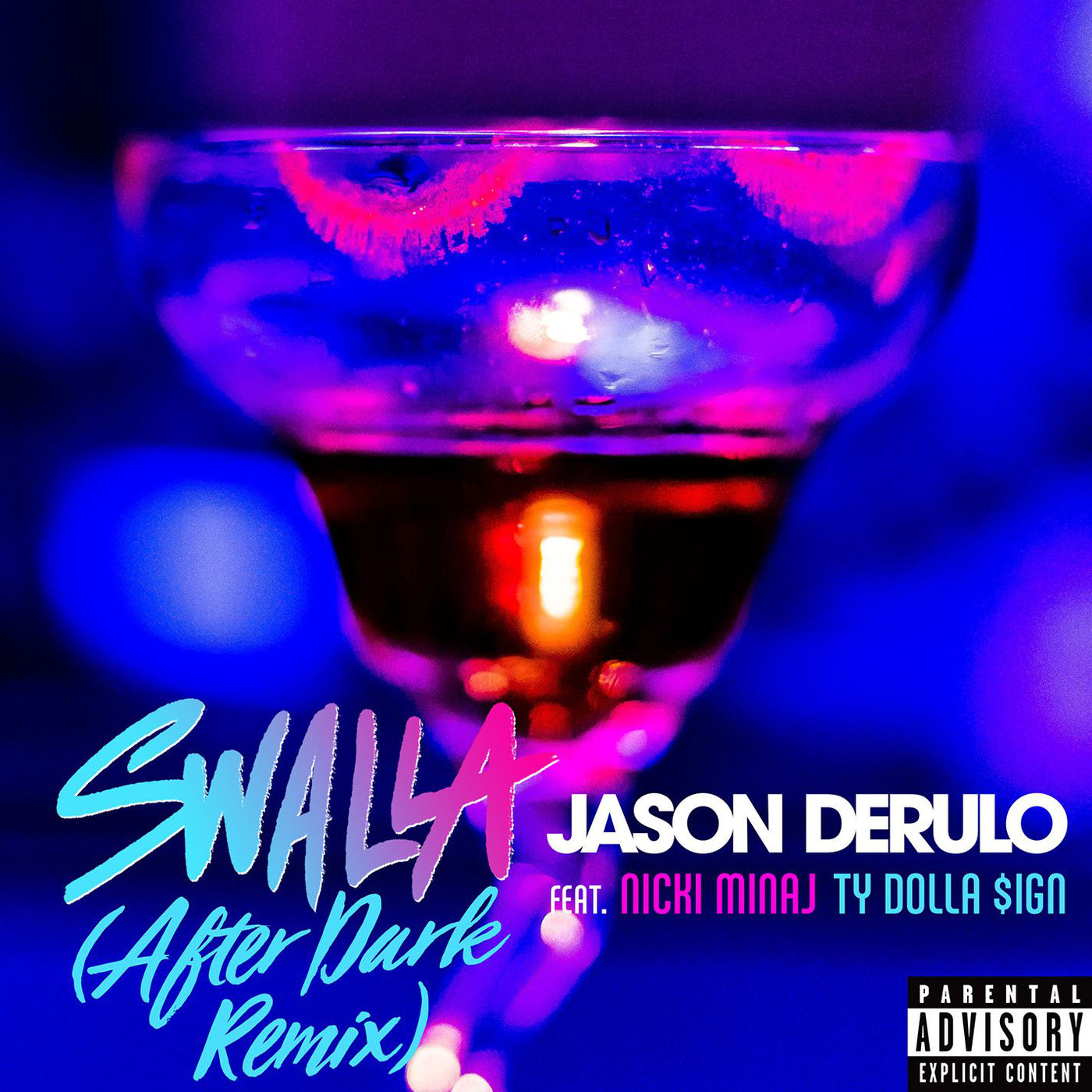 Jason Derulo - Swalla (feat. Nicki Minaj & Ty Dolla $ign) [After Dark Remix] - Single Cover