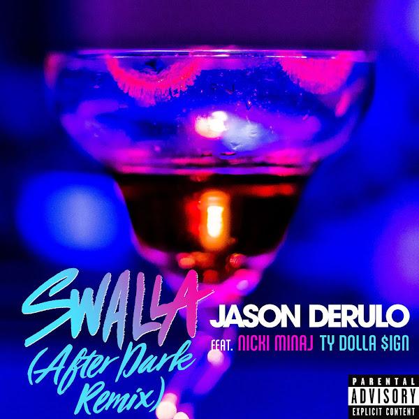 Jason Derulo - Swalla (feat. Nicki Minaj & Ty Dolla $ign) [After Dark Remix] - Single Cover