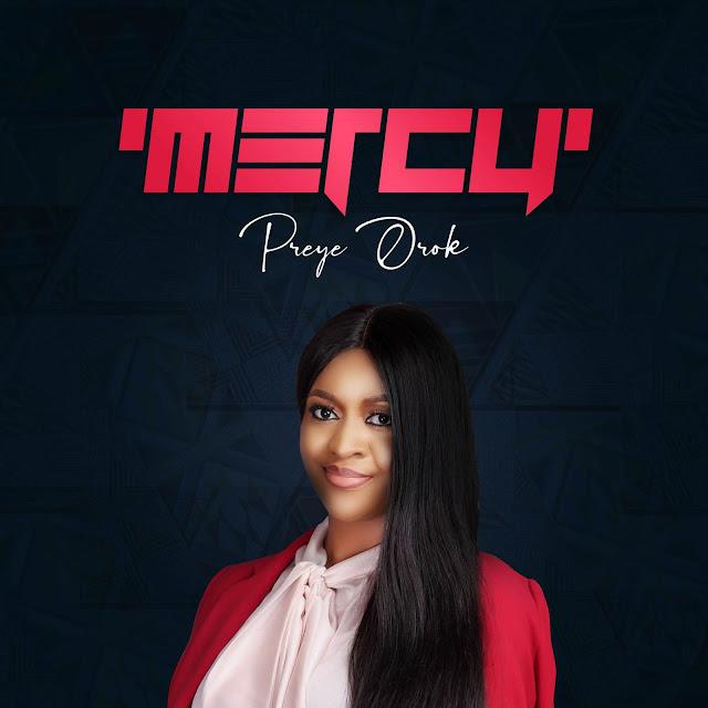 Album: Preye Orok – Mercy