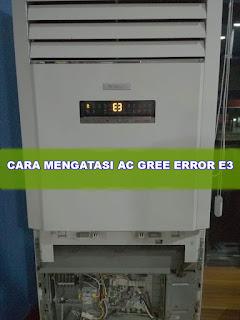 penyebab kode error ac gree e3