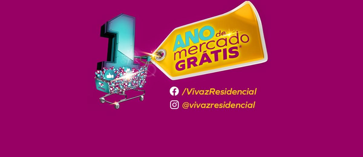Promoção Vivaz Residencial 2020 - 1 Ano Mercado Grátis