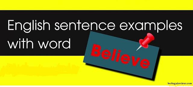 Believe Sentence Examples - berbagaireviews.com
