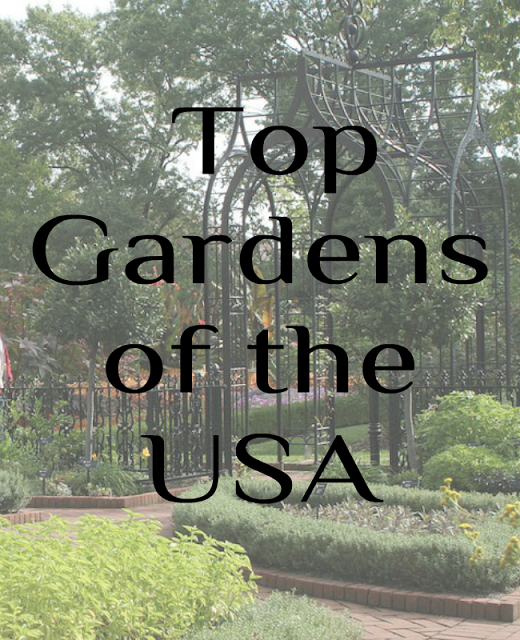 Top 15 Gardens of the United States