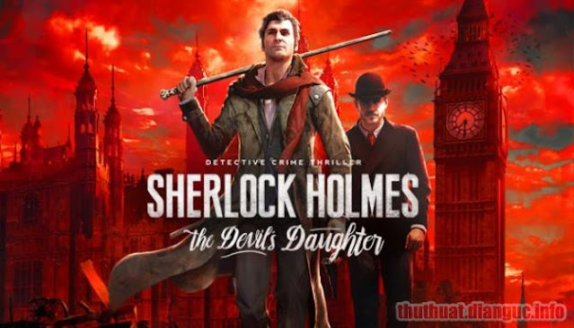 Download Game Sherlock Holmes: The Devil's Daughter Việt hóa Full Crack