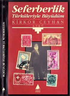 Kirkor Ceyhan - Seferberlik Türküleriyle Büyüdüm