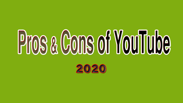 pros and cons of youtube channel in 2020