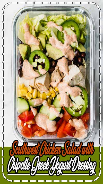 Delicious southwest chicken salad with black beans and corn and paired with an incredible homemade healthy chipotle greek yogurt ranch dressing. This veggie and protein-packed salad is perfect for meal prep! #mealprep #salad #chickensalad #saladrecipe #glutenfree #southwest