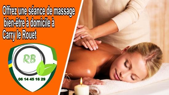 Offrez une séance de massage bien-être à domicile à Carry le Rouet;