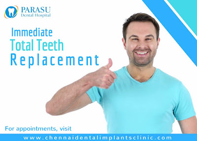 immediate teeth replacement chennai