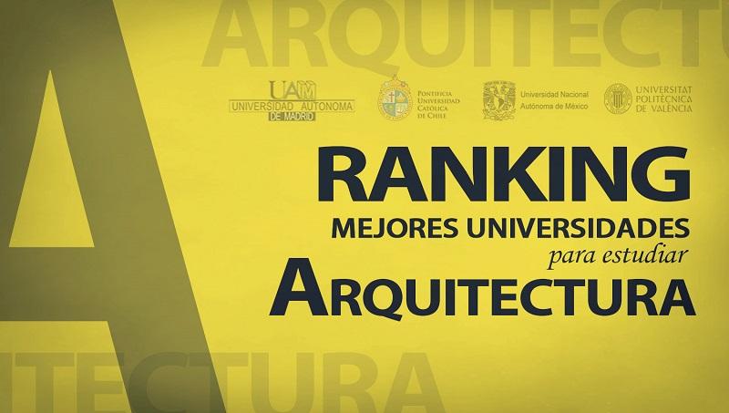 Ranking de las mejores universidades para estudiar for Universidades para arquitectura