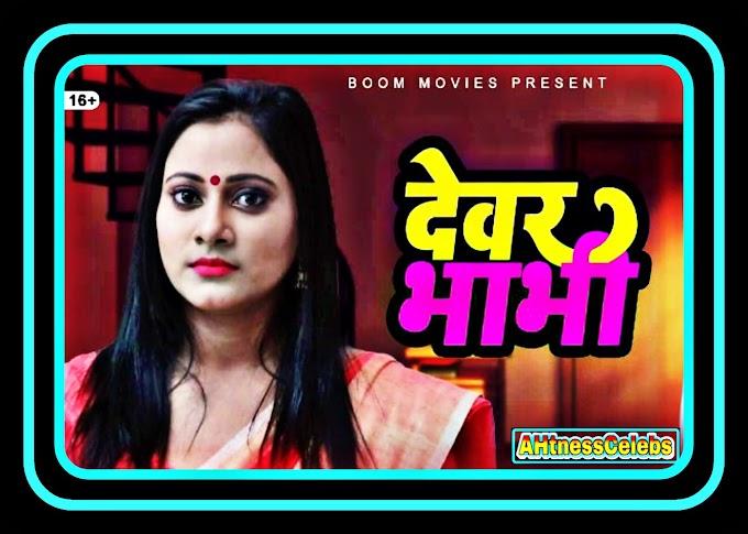Devar Bhabhi (2021) - BoomMovies Originals Hindi Short Film