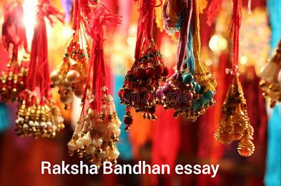 Essay on Raksha Bandhan in English.